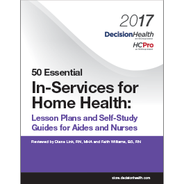 50 Essential In-Services for Home Health: Lesson Plans and Self-Study Guides for Aides and Nurses