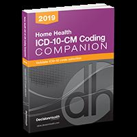 Home Health ICD-10-CM Coding Companion, 2019