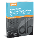 Home Health ICD-10-CM Coding Companion, 2018