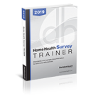Home Health Survey Trainer, 2019