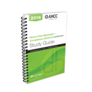 Home Care Specialist - Compliance (HCS-C) Certification Study Guide, 2016 (NEW!)