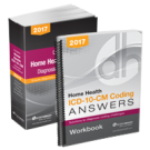 Home Health ICD-10-CM Diagnosis Coding Manual and Answers, 2017