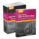 Home Health ICD-10-CM Diagnosis Coding Manual and Companion, 2017