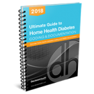 Ultimate Guide to Home Health Diabetes Coding & Documentation, 2018