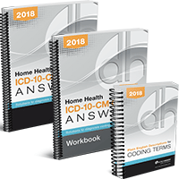 Home Health ICD-10-CM Coding Answers, 2018