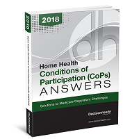 Home Health Conditions of Participation (CoP) Answers, 2018