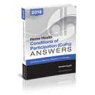 Home Health Conditions of Participation (CoP) Answers, 2019